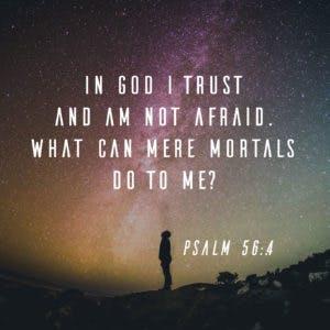 Scripture Art Psalm 56:4